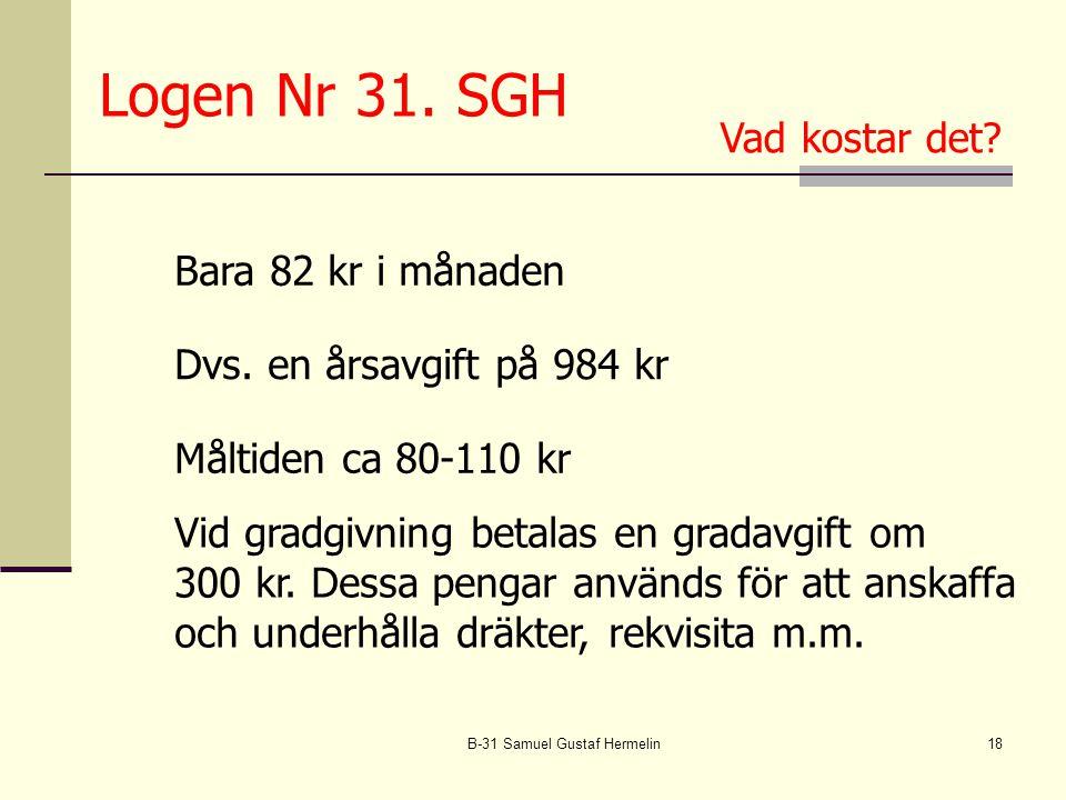 B-31 Samuel Gustaf Hermelin18 Logen Nr 31.SGH Dvs.