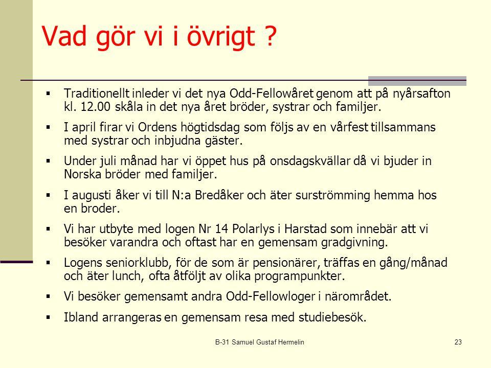 B-31 Samuel Gustaf Hermelin23 Vad gör vi i övrigt .