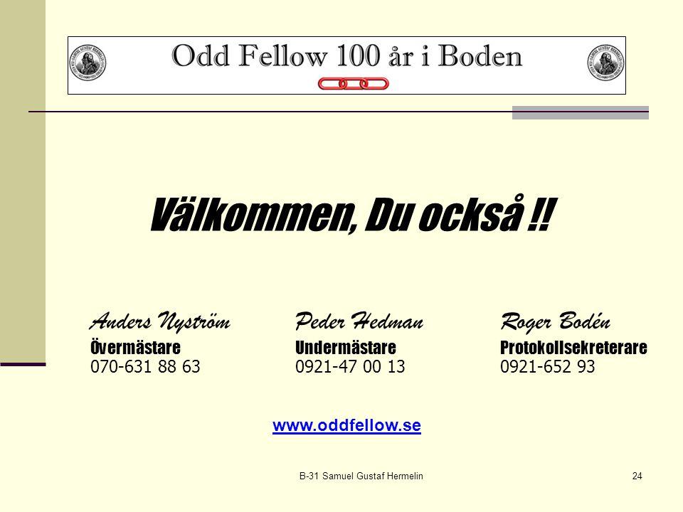 B-31 Samuel Gustaf Hermelin24 Välkommen, Du också !.