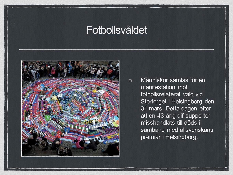 Fotbollsvåldet Människor samlas för en manifestation mot fotbollsrelaterat våld vid Stortorget i Helsingborg den 31 mars.