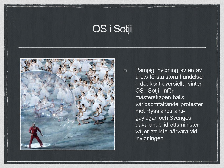 OS i Sotji Pampig invigning av en av årets första stora händelser – det kontroversiella vinter- OS i Sotji.