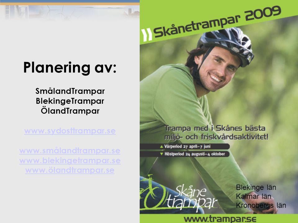 Blekinge län Kalmar län Kronobergs län Planering av: SmålandTrampar BlekingeTrampar ÖlandTrampar www.sydosttrampar.se www.smålandtrampar.se www.blekingetrampar.se www.ölandtrampar.se www.sydosttrampar.se www.smålandtrampar.se www.blekingetrampar.se www.ölandtrampar.se