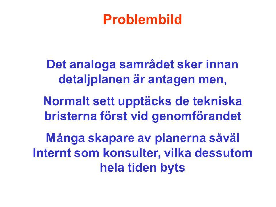 Typiska problem: Linjer inte snappade i fastighetsgräns Linjen ritad snarare än konstruerad Användningsgränser inte anpassad till den fastighetsrättsliga verkligheten Lagerstrukturen i den digitala produkten ostrukturerad