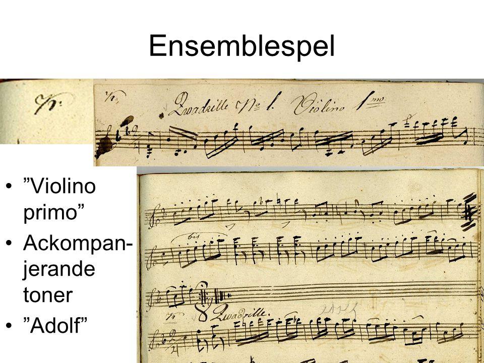 Ensemblespel Violino primo Ackompan- jerande toner Adolf
