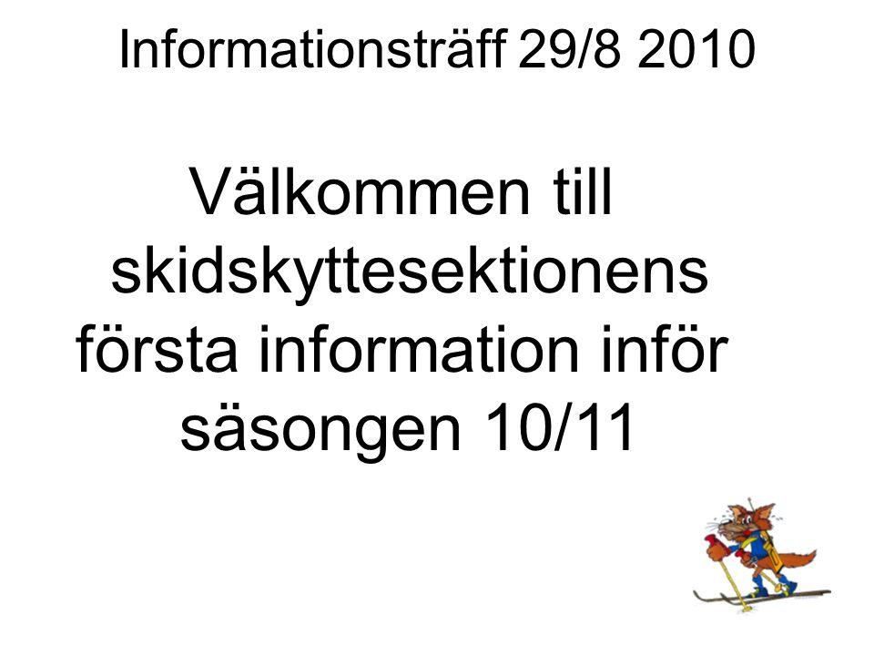Informationsträff 29/8 2010 Information och regler för Tullus SG skidskytte Skidskyttesekt grunddokument (utdelas senare) - Vision, Verksamhetsidé, Målsättning - Organisation - Hur genomförs träningar - Hur går det till på tävlingar - Krav på arbetsinsatser - Kostnader; årsbudget, träningsavgift mm