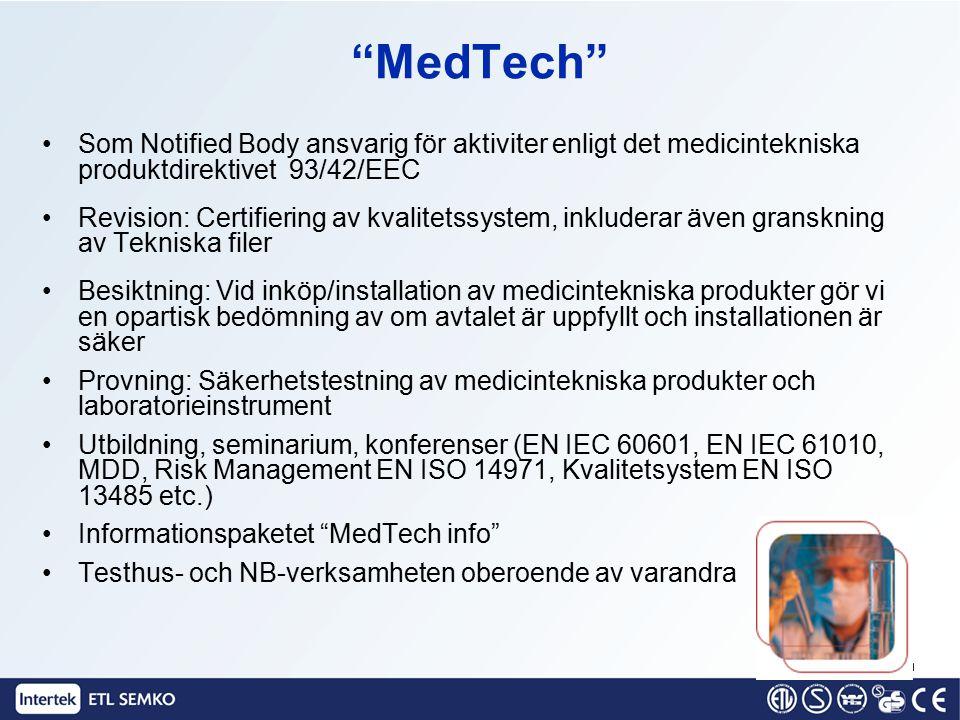 """""""MedTech"""" Som Notified Body ansvarig för aktiviter enligt det medicintekniska produktdirektivet 93/42/EEC Revision: Certifiering av kvalitetssystem, i"""