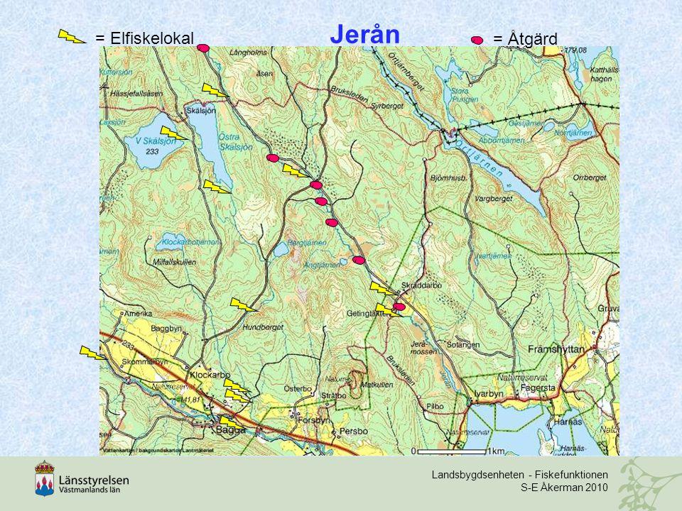 Landsbygdsenheten - Fiskefunktionen S-E Åkerman 2010 Jerån = Elfiskelokal = Åtgärd