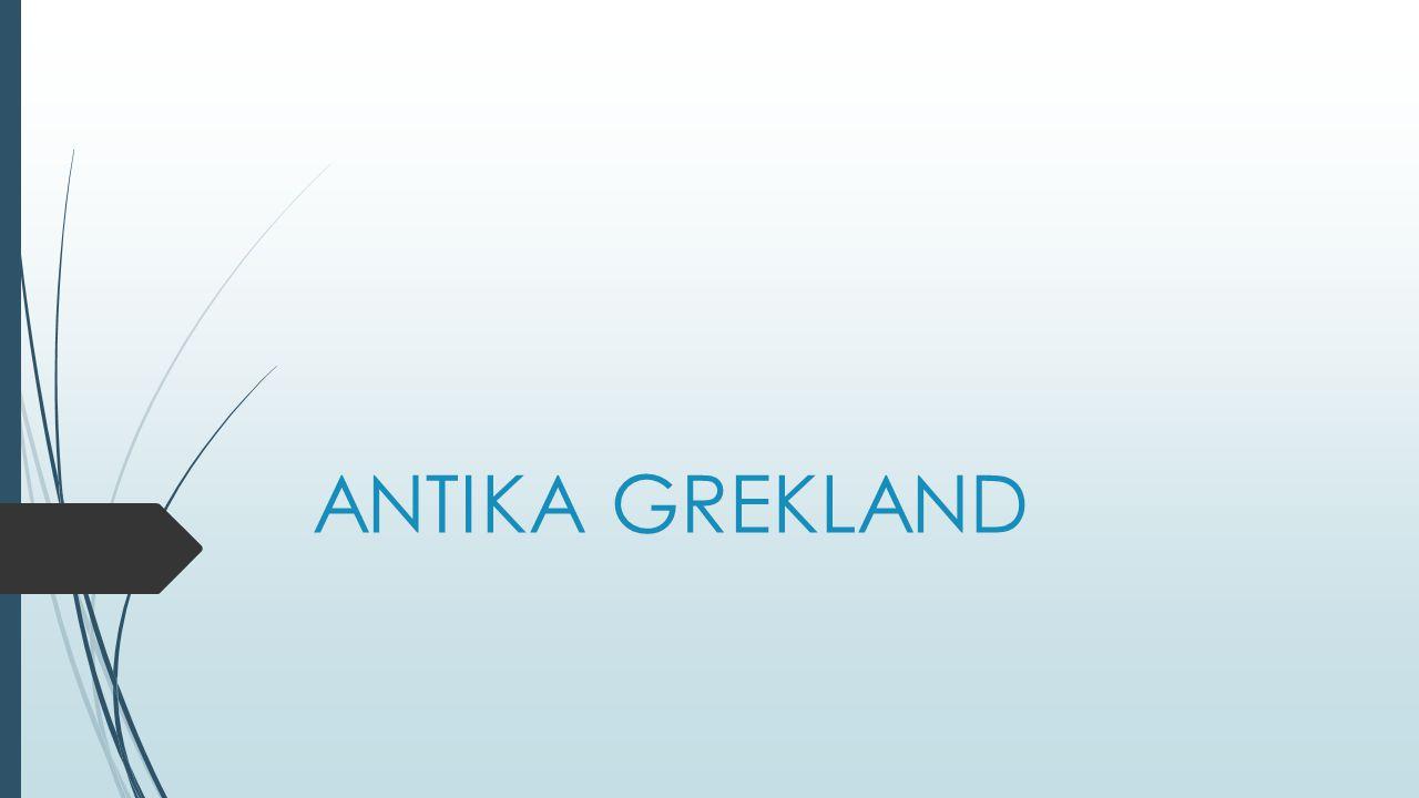 ANTIKA GREKLAND
