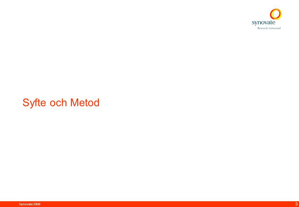 Synovate 2009 12.00 8.70 5.48 4.63 8.24 5.73 5.27 10.7012.200.50 3.41 3 Syfte och Metod
