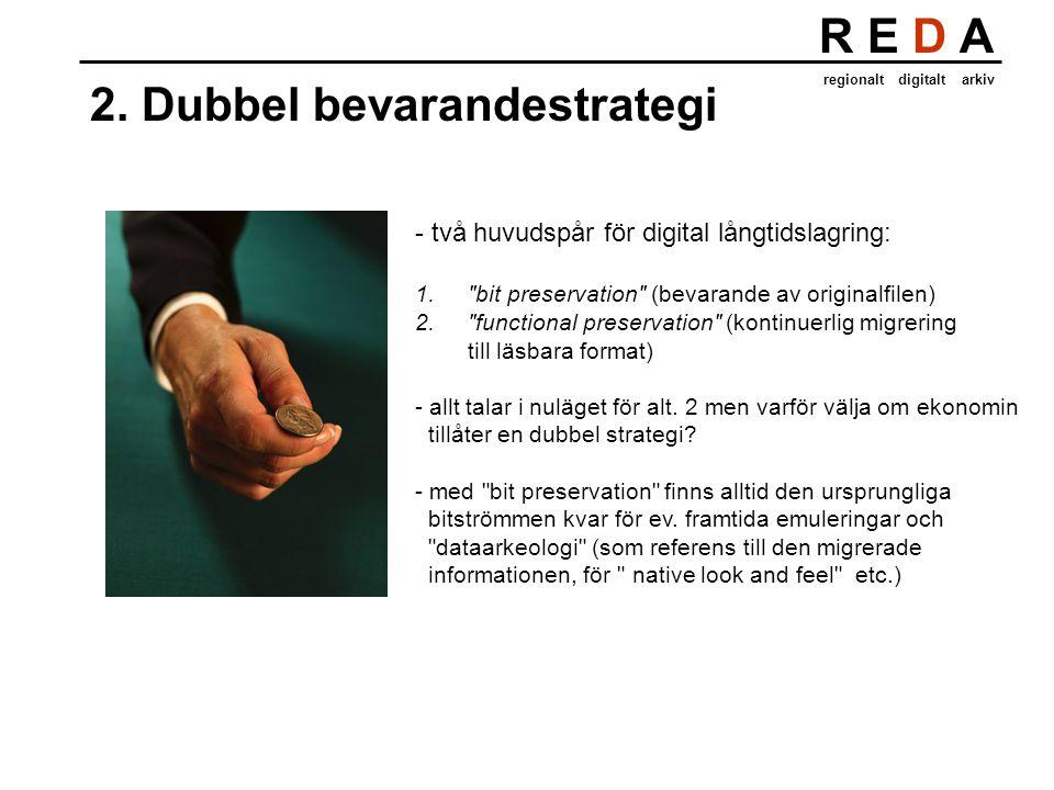 R E D A regionalt digitalt arkiv 3.