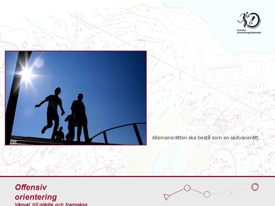 Svenska Orienteringsförbundet utbildar och informerar om allemansrätten.
