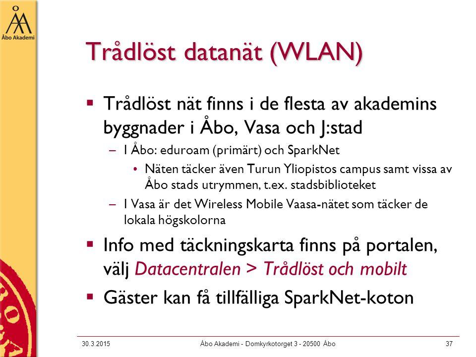 30.3.2015Åbo Akademi - Domkyrkotorget 3 - 20500 Åbo37 Trådlöst datanät (WLAN)  Trådlöst nät finns i de flesta av akademins byggnader i Åbo, Vasa och