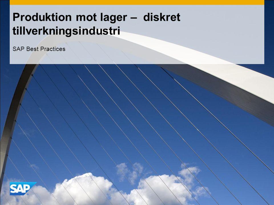 Produktion mot lager – diskret tillverkningsindustri SAP Best Practices