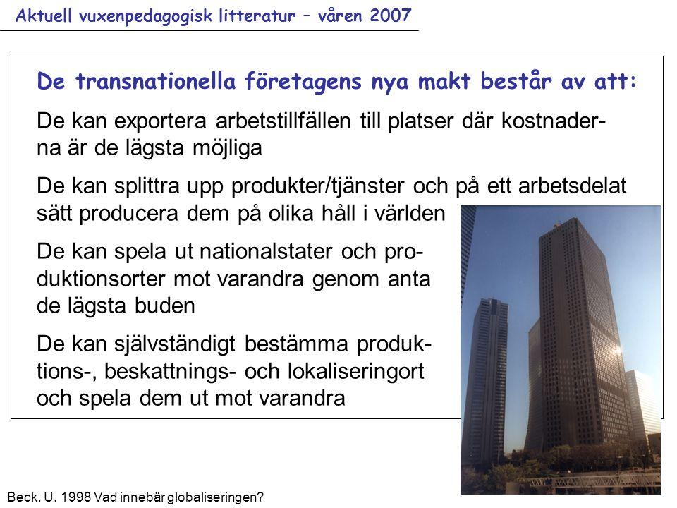Aktuell vuxenpedagogisk litteratur – våren 2007 Beck.
