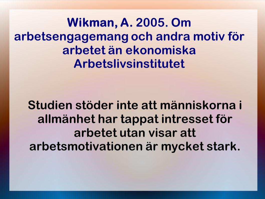 Wikman, A. 2005.