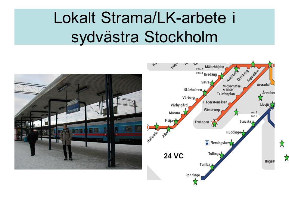 Lokalt Strama/LK-arbete i sydvästra Stockholm 24 VC