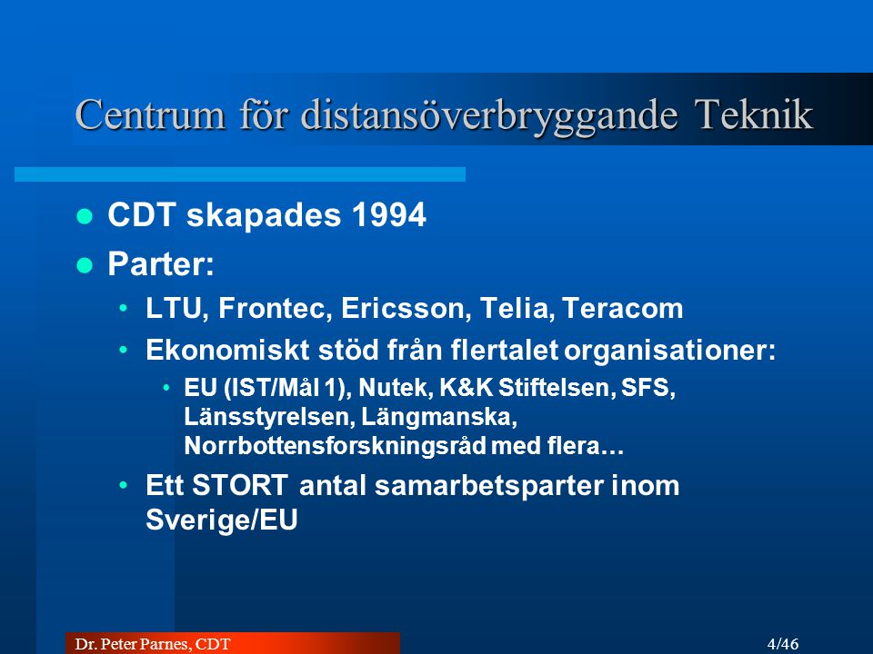 25/46 Dr. Peter Parnes, CDT Marratech Pro: Chat