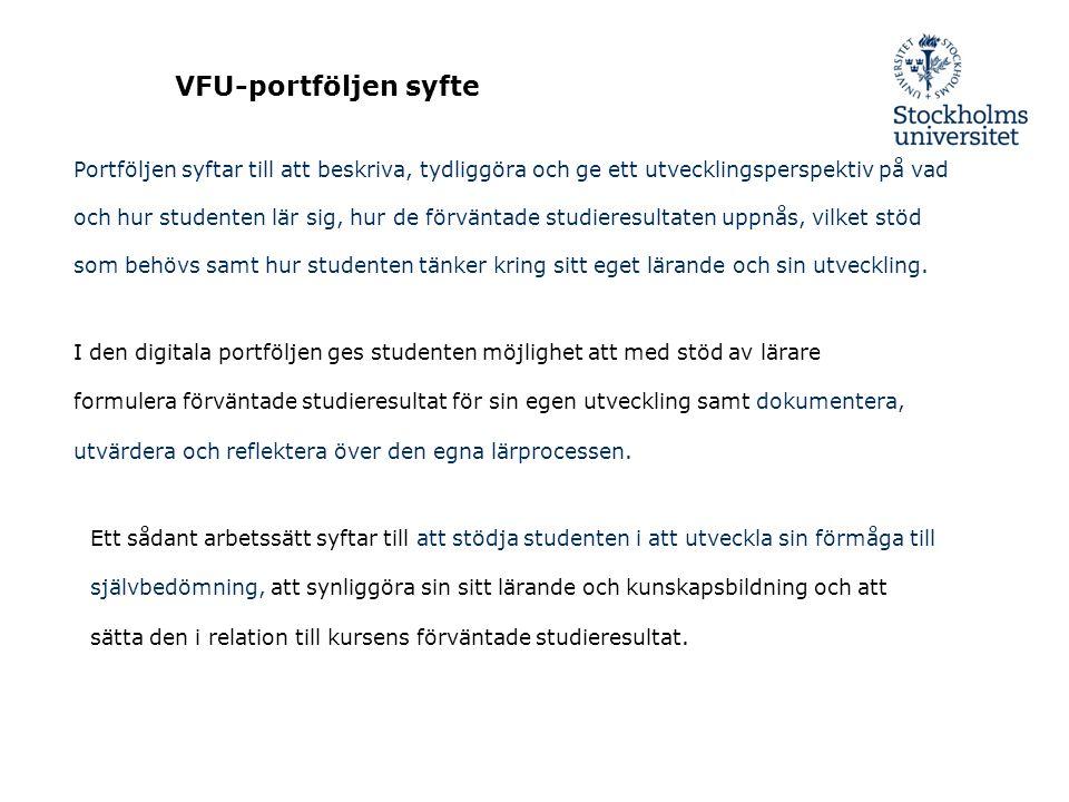 2015-03-30/ Lisbeth Danelius, samordnare för digital VFU-portfölj Den digitala portföljen ska bl.a.