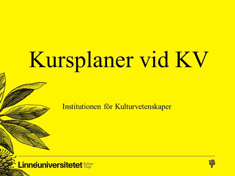 Kursplaner vid KV Institutionen för Kulturvetenskaper