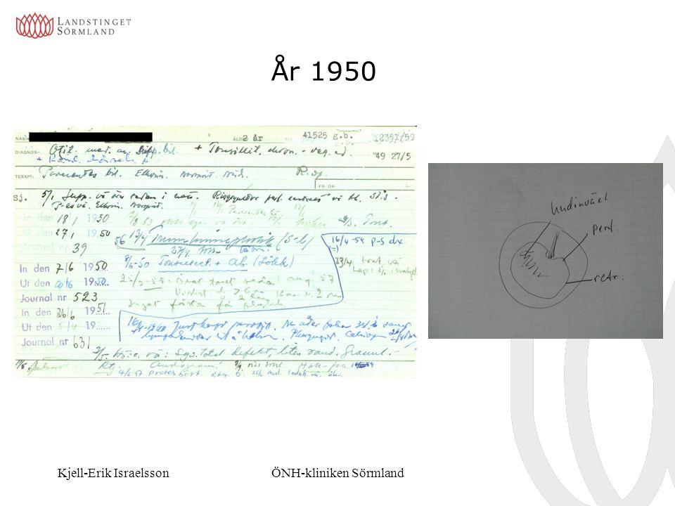 Kjell-Erik IsraelssonÖNH-kliniken Sörmland År 1950