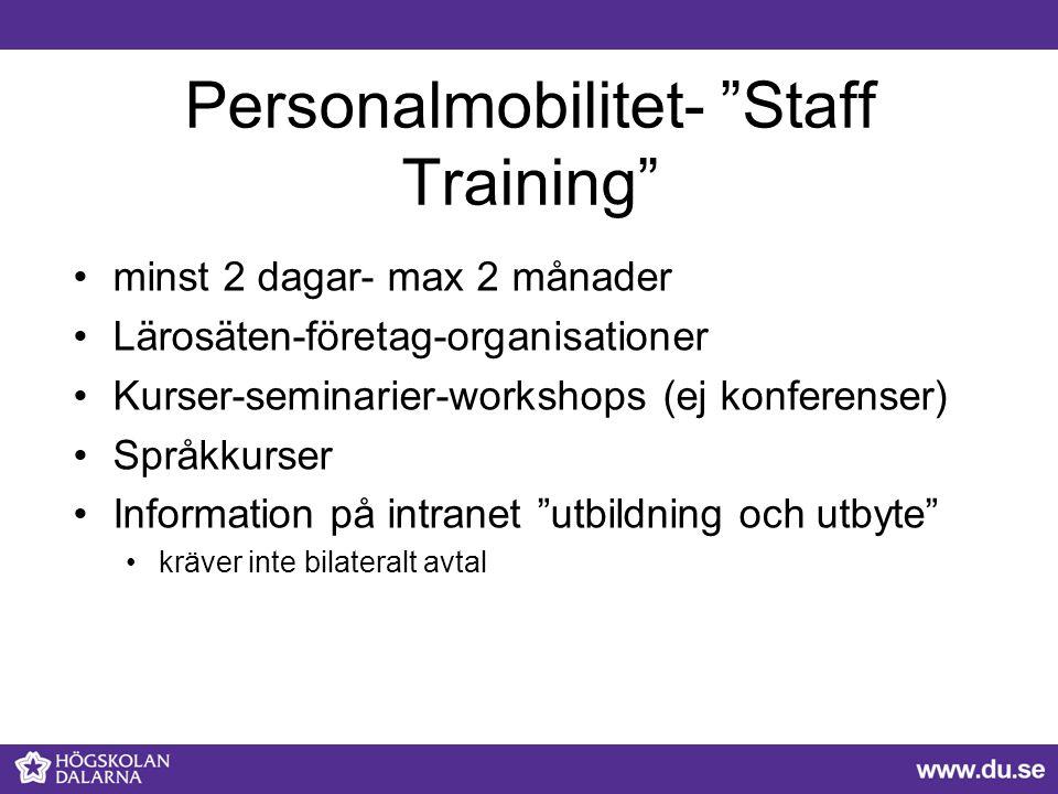 """Personalmobilitet- """"Staff Training"""" minst 2 dagar- max 2 månader Lärosäten-företag-organisationer Kurser-seminarier-workshops (ej konferenser) Språkku"""