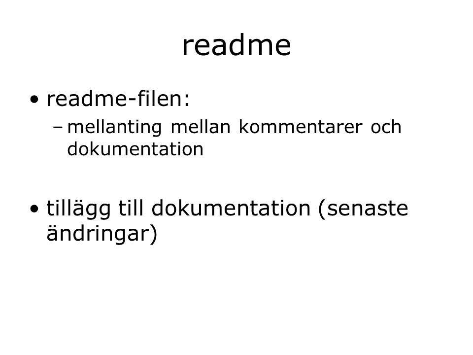 readme readme-filen: –mellanting mellan kommentarer och dokumentation tillägg till dokumentation (senaste ändringar)
