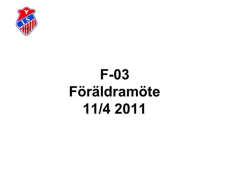 F-03 Föräldramöte 11/4 2011