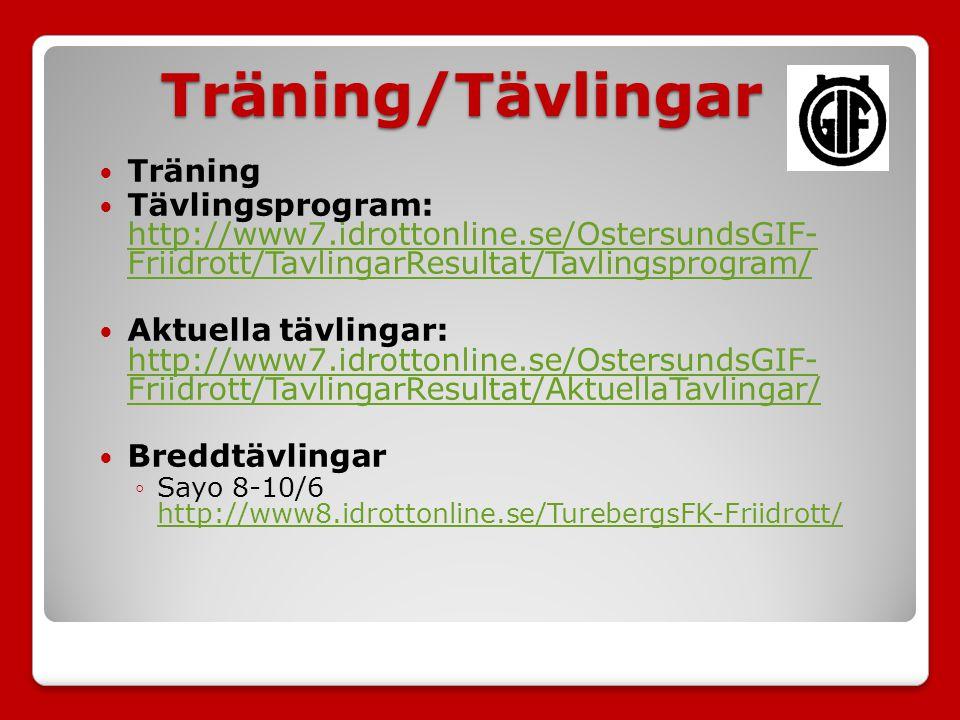 Träning Tävlingsprogram: http://www7.idrottonline.se/OstersundsGIF- Friidrott/TavlingarResultat/Tavlingsprogram/ http://www7.idrottonline.se/OstersundsGIF- Friidrott/TavlingarResultat/Tavlingsprogram/ Aktuella tävlingar: http://www7.idrottonline.se/OstersundsGIF- Friidrott/TavlingarResultat/AktuellaTavlingar/ http://www7.idrottonline.se/OstersundsGIF- Friidrott/TavlingarResultat/AktuellaTavlingar/ Breddtävlingar ◦Sayo 8-10/6 http://www8.idrottonline.se/TurebergsFK-Friidrott/ http://www8.idrottonline.se/TurebergsFK-Friidrott/Träning/Tävlingar