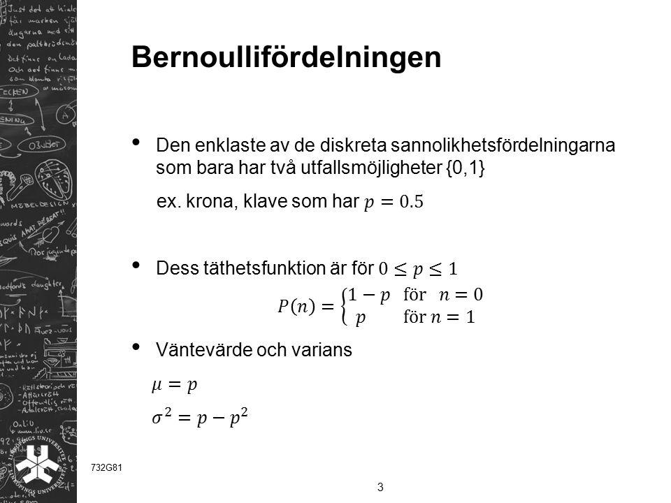 Bernoullifördelningen 3 732G81