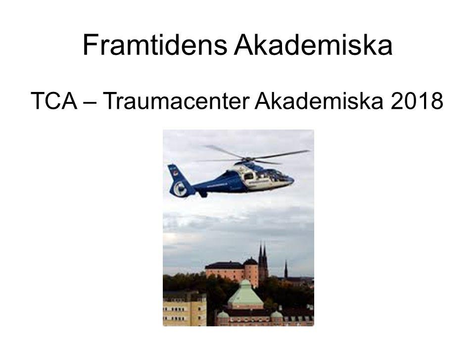 Framtidens Akademiska TCA – Traumacenter Akademiska 2018