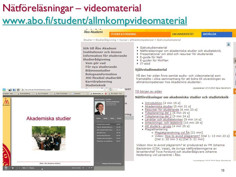 18 Nätföreläsningar – videomaterial www.abo.fi/student/allmkompvideomaterial www.abo.fi/student/allmkompvideomaterial