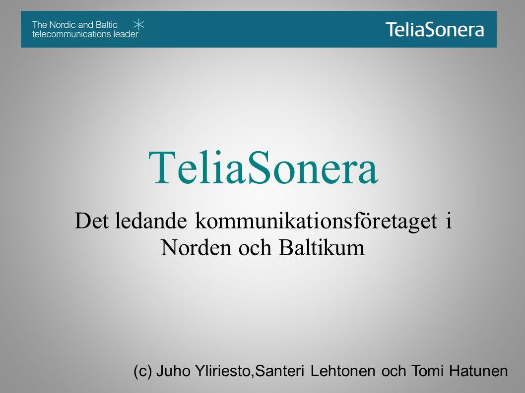 TeliaSonera Det ledande kommunikationsföretaget i Norden och Baltikum (c) Juho Yliriesto,Santeri Lehtonen och Tomi Hatunen