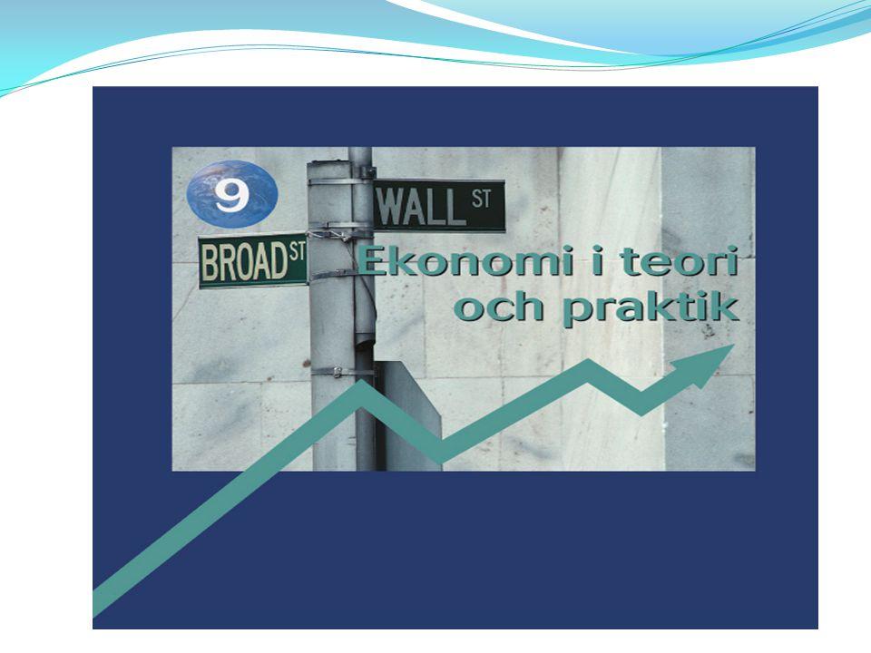 Gemensamma ekonomisk-politiska mål: Hög levnadsstandard ekonomisk tillväxt Hög och jämn sysselsättning Stabilt penningvärde (låg inflation) Balans i utlandsaffärerna Minska offentligt underskott och statsskuld Jämn fördelning av välståndet Regional balans Miljöhänsyn