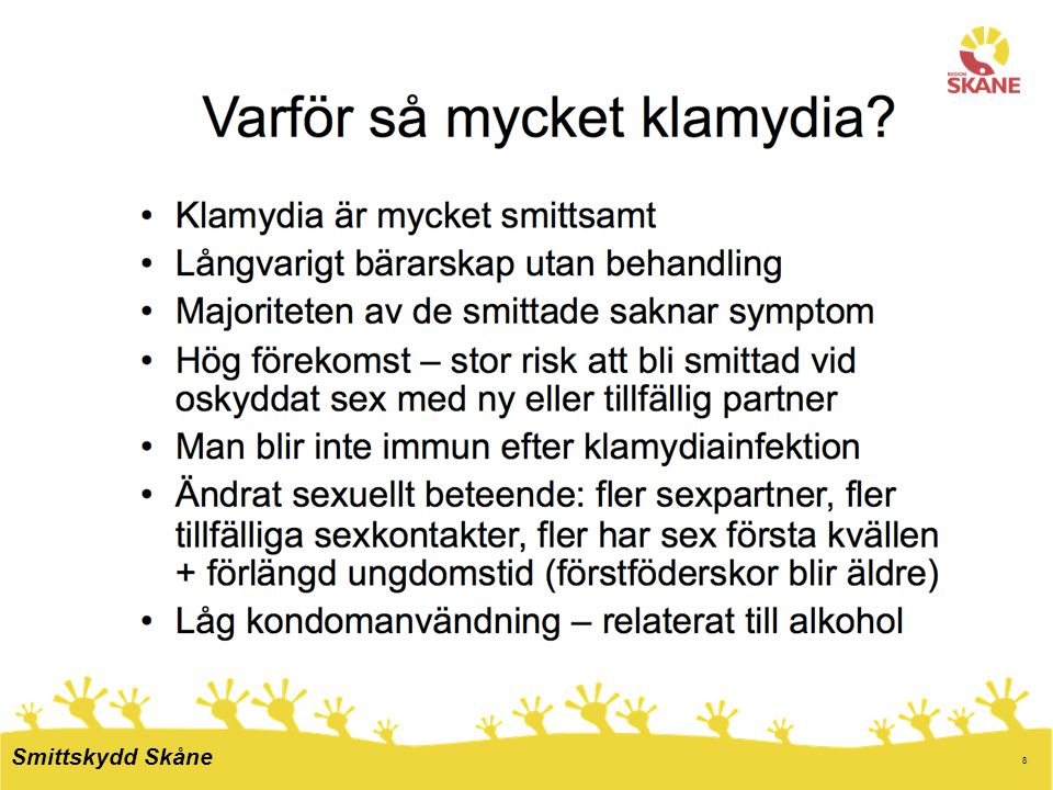 19 Lönar sig smittspårning? Smittskydd Skåne
