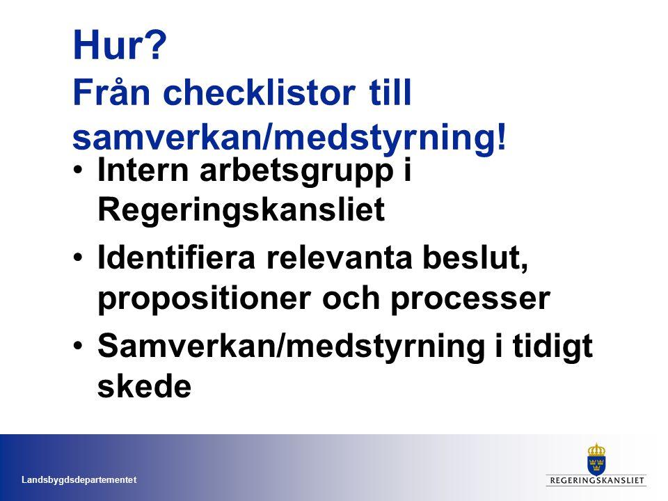Landsbygdsdepartementet Hur.Från checklistor till samverkan/medstyrning.