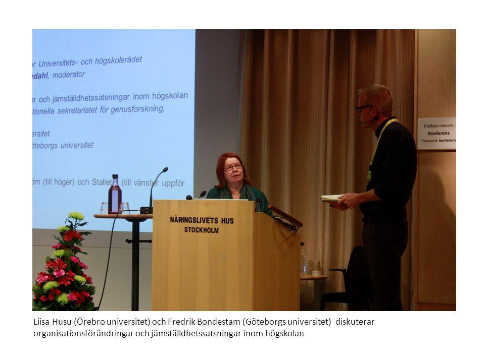 Liisa Husu (Örebro universitet) och Fredrik Bondestam (Göteborgs universitet) diskuterar organisationsförändringar och jämställdhetssatsningar inom hö