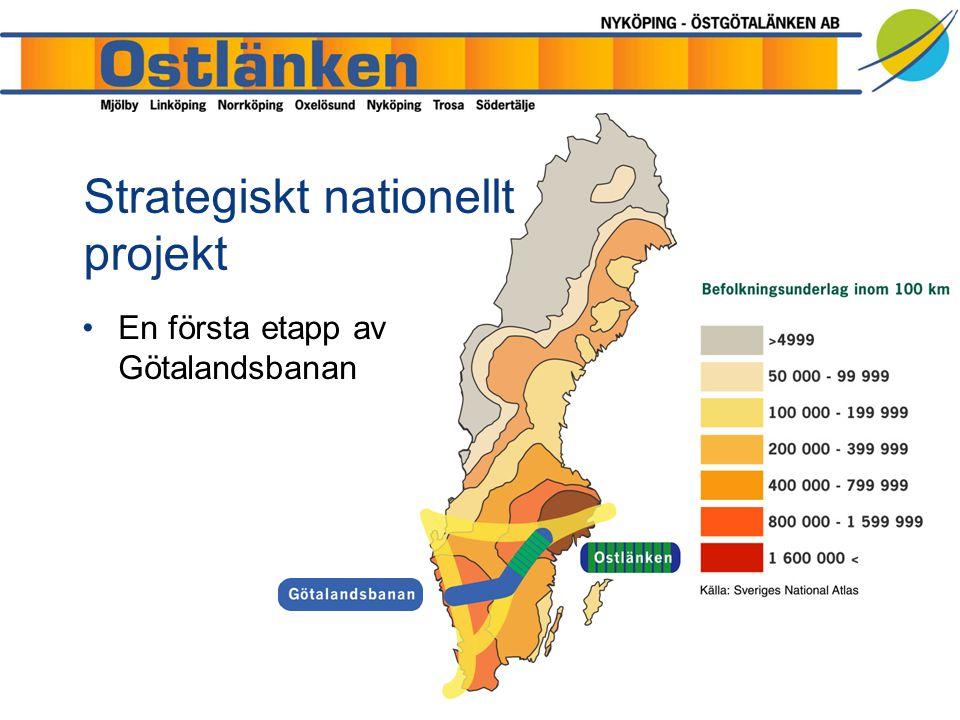 En första etapp av Götalandsbanan Strategiskt nationellt projekt