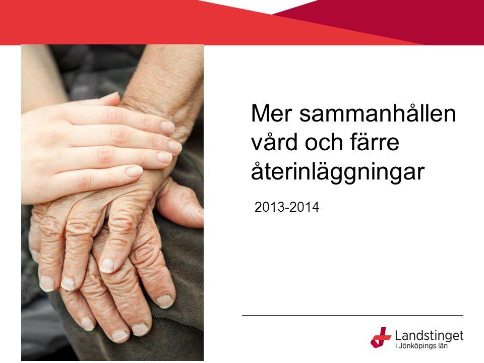 Mer sammanhållen vård och färre återinläggningar 2013-2014