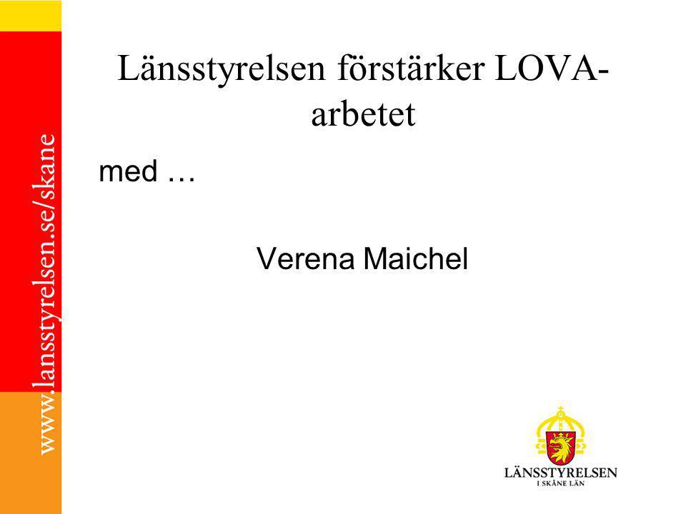 Länsstyrelsen förstärker LOVA- arbetet med … Verena Maichel