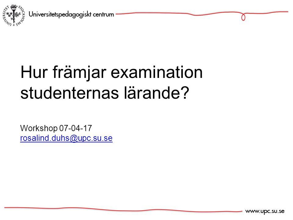 Hur främjar examination studenternas lärande.