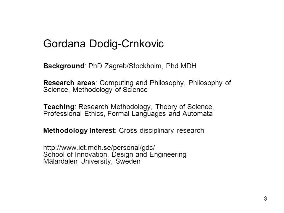 4 Frank Lüders Background: Research areas: Teaching: Methodology interest: http://www.idt.mdh.se/personal/fld/ School of Innovation, Design and Engineering Mälardalen University, Sweden