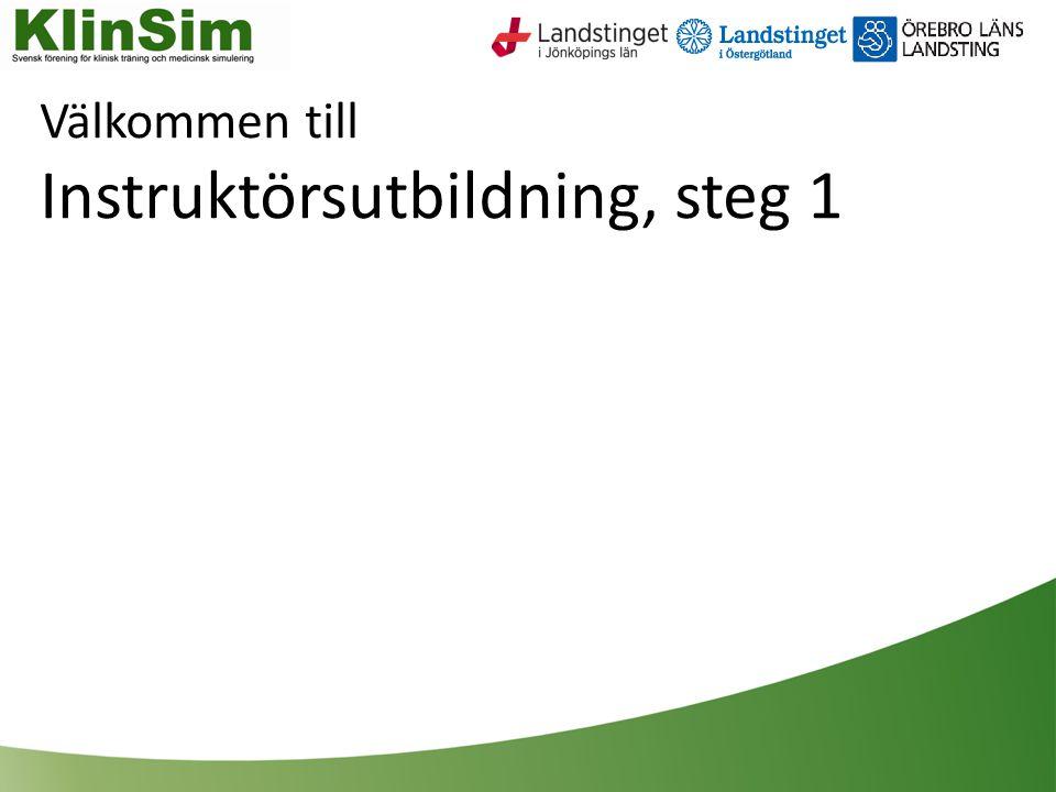 Välkommen till Instruktörsutbildning, steg 1