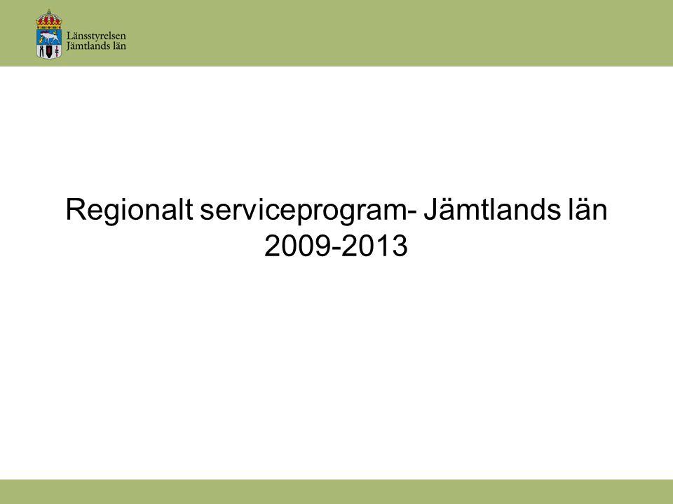 Regionalt serviceprogram- Jämtlands län 2009-2013