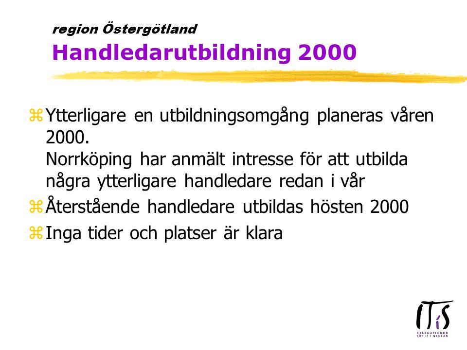 zYtterligare en utbildningsomgång planeras våren 2000.