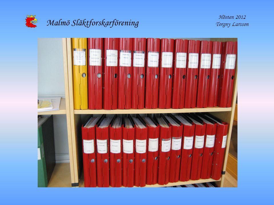 Malmö Släktforskarförening Hösten 2012 Torgny Larsson
