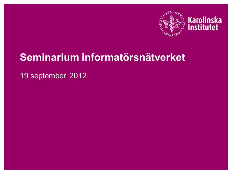 Seminarium informatörsnätverket 19 september 2012