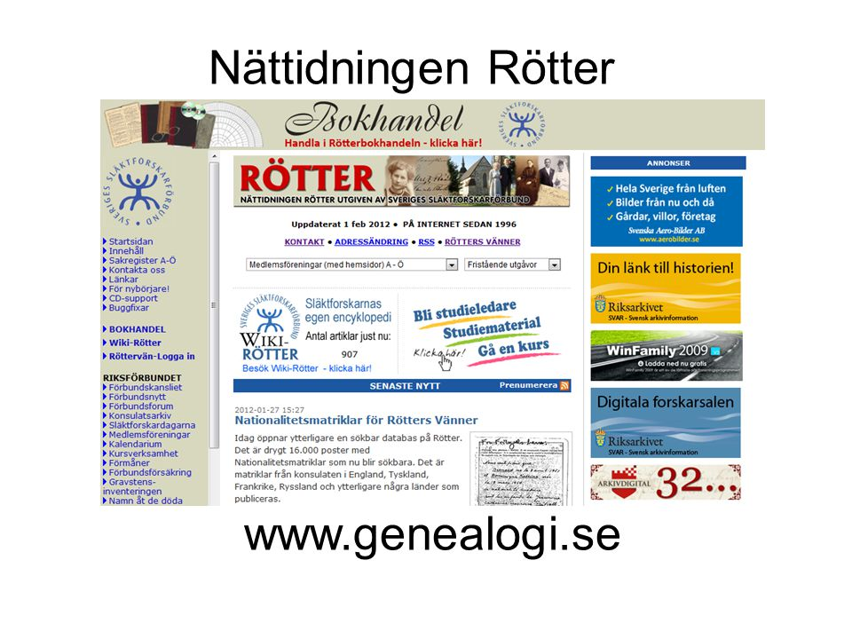 www.genealogi.se Nättidningen Rötter