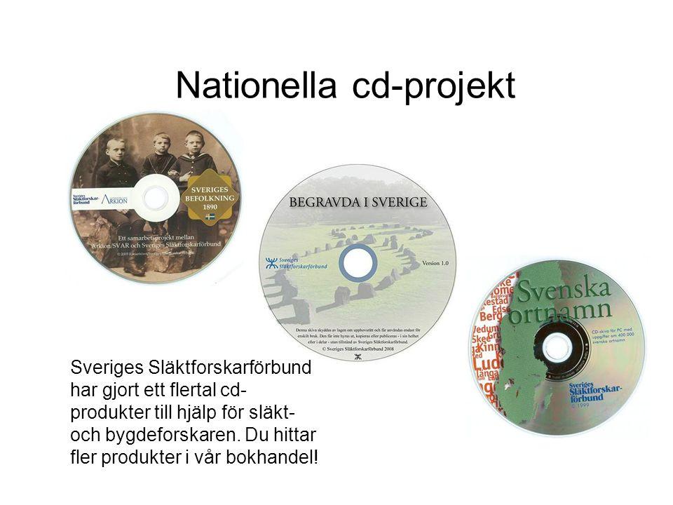 Nationella cd-projekt Sveriges Släktforskarförbund har gjort ett flertal cd- produkter till hjälp för släkt- och bygdeforskaren.