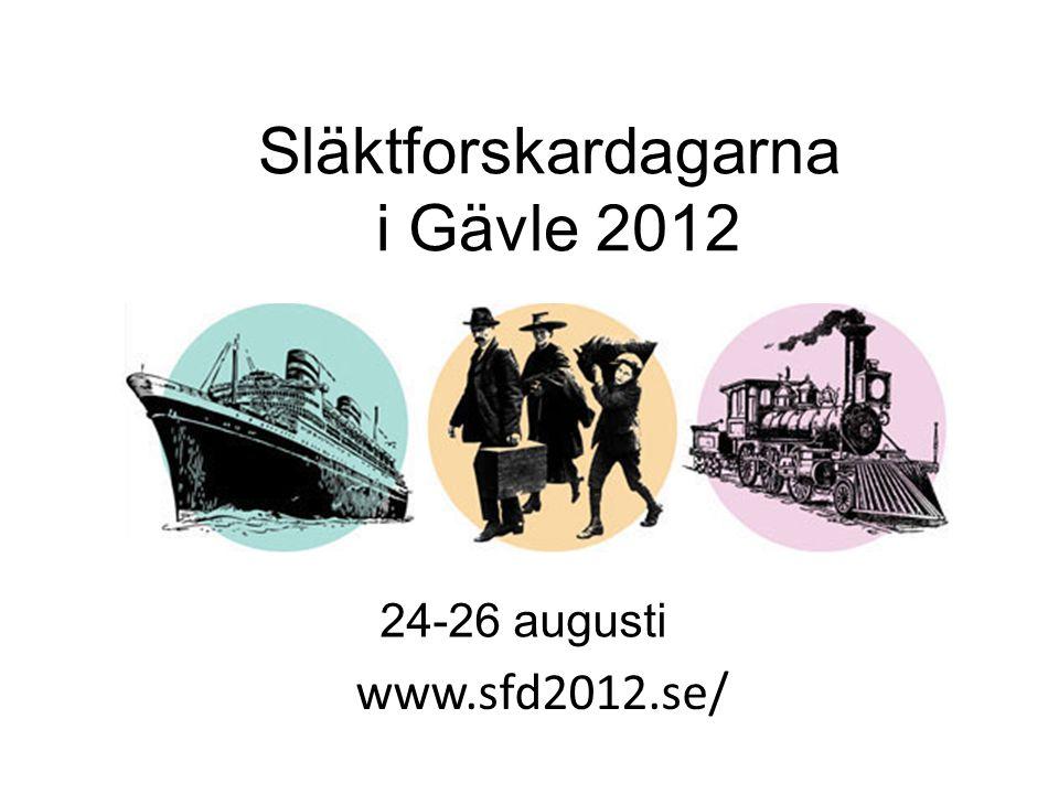 www.sfd2012.se/ Släktforskardagarna i Gävle 2012 24-26 augusti