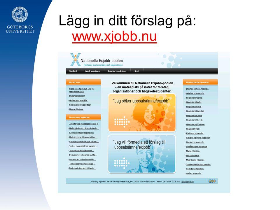 www.xjobb.nu Lägg in ditt förslag på: